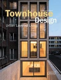 Townhouse Design Layered Urban Living TOWNHOUSE DESIGNfont